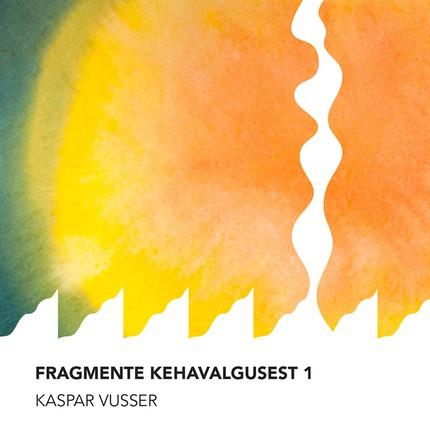 Fragmente kehavalgusest 1